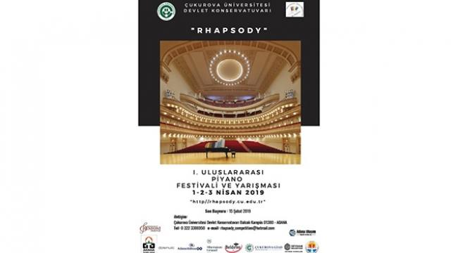 Çukurova Üniversitesi Rhapsody Piyano Festivali Nisan'da yapılacak