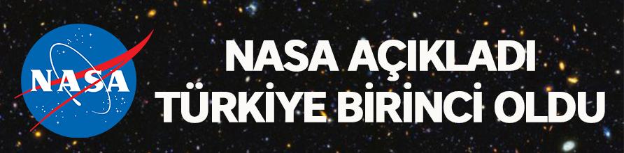 NASA açıkladı: Türkiye birinci oldu