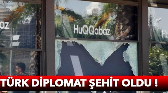 Türk diplomat şehit oldu