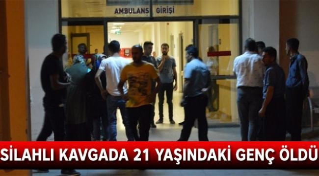 İki grup arasında silahlı kavgada 21 yaşındaki genç öldü