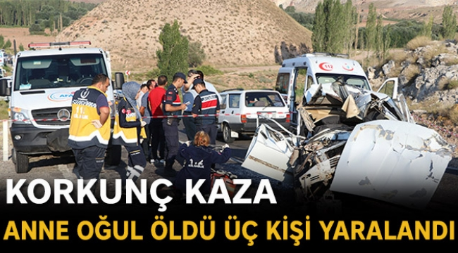 Korkunç kaza anne oğul öldü üç kişi yaralandı