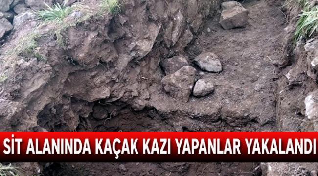 SİT alanında kaçak kazı yapanlar yakalandı