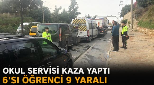 Okul servisi kaza yaptı: 6'sı öğrenci 9 yaralı