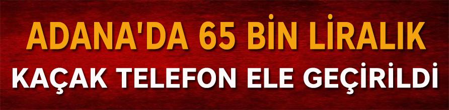 Adana'da 434 kaçak cep telefonu ele geçirildi