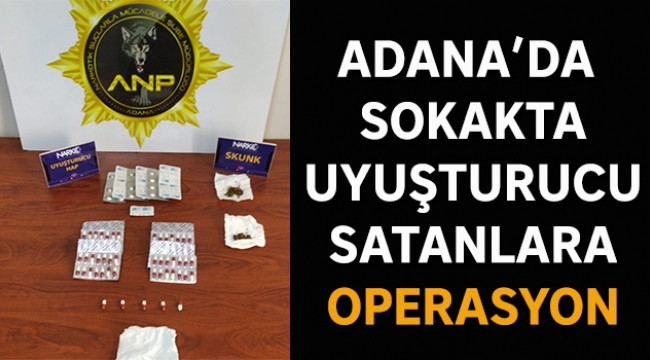 Adana'da sokakta uyuşturucu satanlara operasyon
