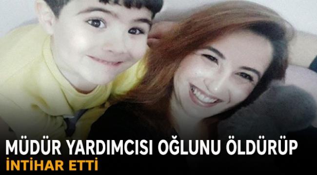 Müdür yardımcısı oğlunu öldürüp intihar etti