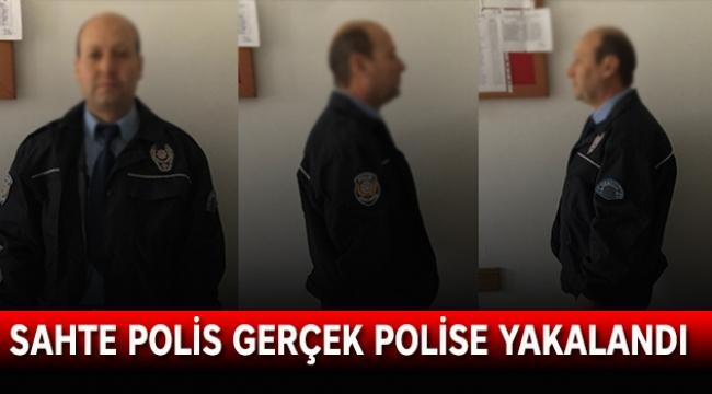 Sahte polis gerçek polise yakalandı