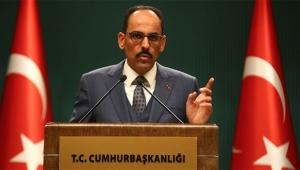 Cumhurbaşkanlığı Sözcüsü Kalın'dan Ermenistan'a kınama