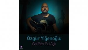 Özgür Yiğenoğlu'ndan ilk single