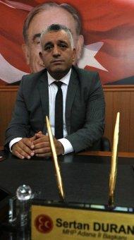 """Mhp Adana İl Başkanı Sertan Duran: """"mhp Adana'da Şaha Kalkacak"""""""