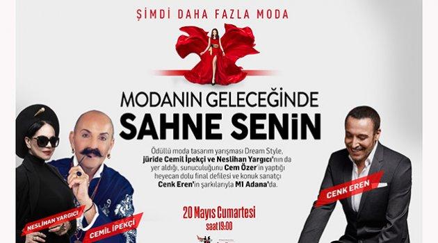 Moda tasarım yarışması  Dream Style M1 Adana'da!