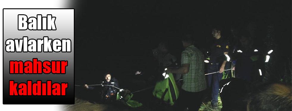 Balık avlarken mahsur kaldılar