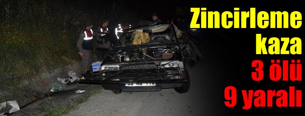 Zincirleme kaza: 3 ölü, 9 yaralı